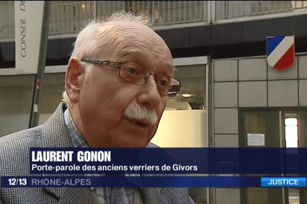 """""""On ne va pas en rester là."""" Laurent Gonon, Porte-parole des anciens verriers de Givors."""