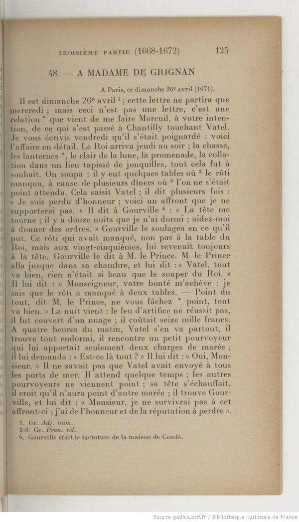 La lettre de Madame de Sévigné à sa fille, relatant les instants qui ont précédé la mort de Vatel.