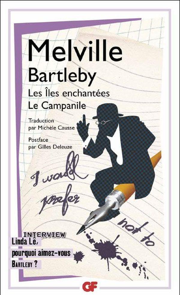 L'édition Garnier Flammarion de Bartleby traduite par Michèle Causse