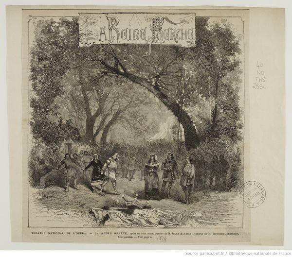 L'illustration du premier acte de l'opéra La reine Berthe de Victorin de Joncières sur un livret de Jules Barbier.
