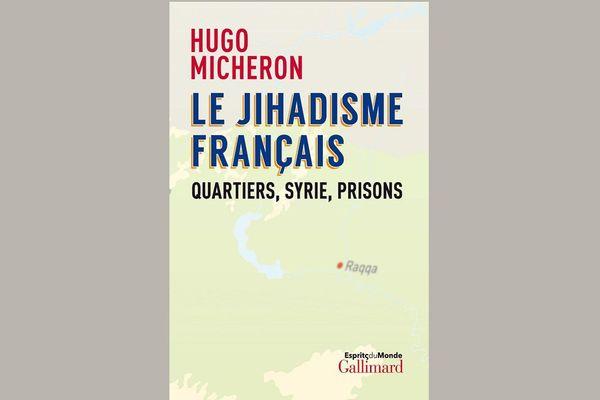 Le Jihadisme français, quartiers, Syrie, prisons