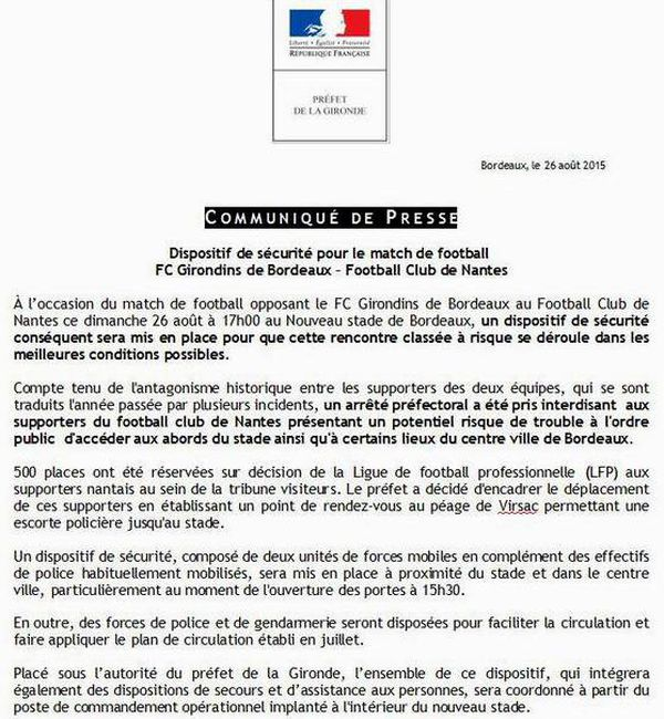 Le préfet Pierre Dartout a par ailleurs décidé d'encadrer le déplacement de  ces supporteurs en établissant un point de rendez-vous au péage de Virsac sur  l'A10, au nord de Bordeaux, pour permettre une escorte policière jusqu'au stade.