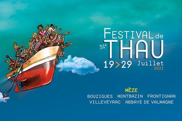 Festival de Thau - 31e édition - du 19 au 29 juillet 2021 à Mèze, Bouzigues, Montbazin, Frontignan, Villeveyrac et Abbaye de Valmagne