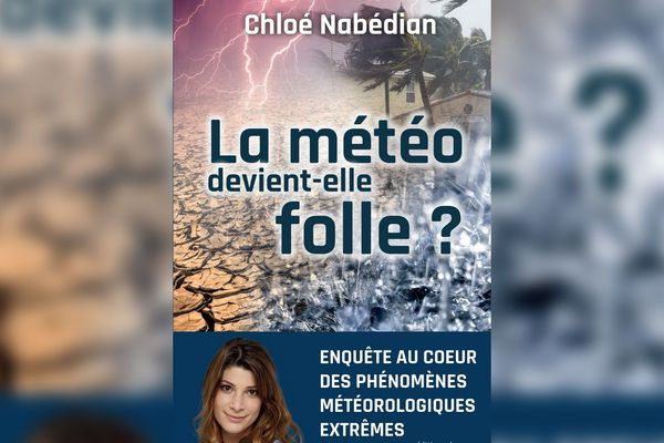 """Le livre de Chloé Nabédian """"la météo devient-elle folle?"""""""