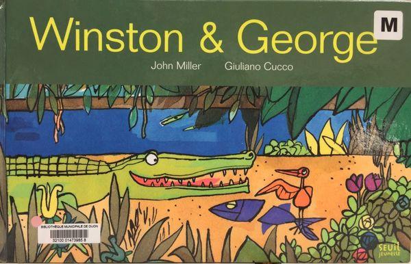 Winston et George de John Miller et Giuliano Cucco