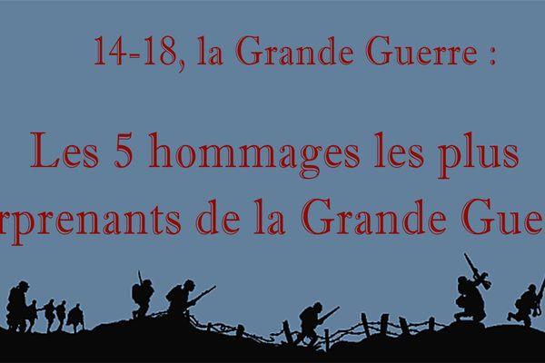 14-18 par le petit bout de la lorgnette : Les 5 hommages les plus surprenants de la Grande Guerre