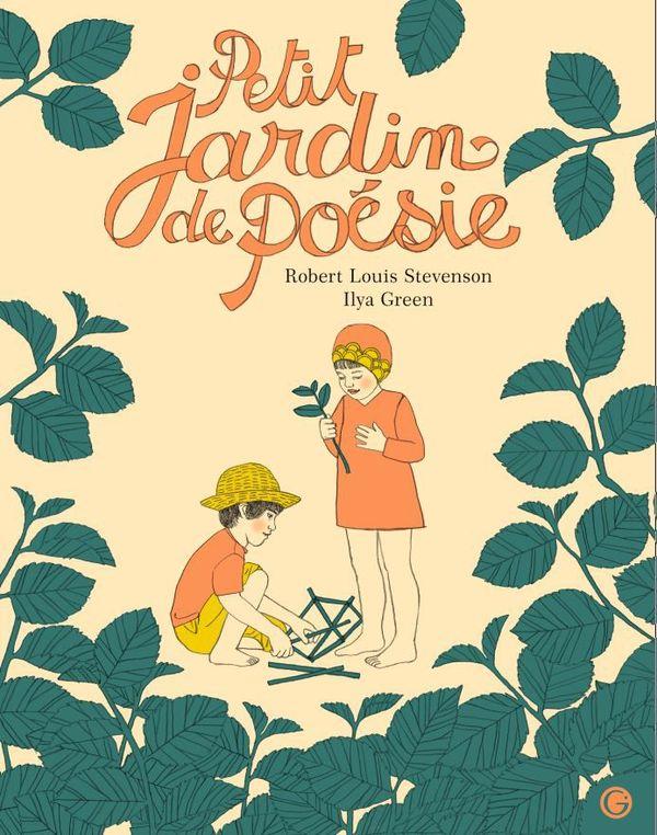 Petit jardin de poésie de Stevenson et Ilya Green