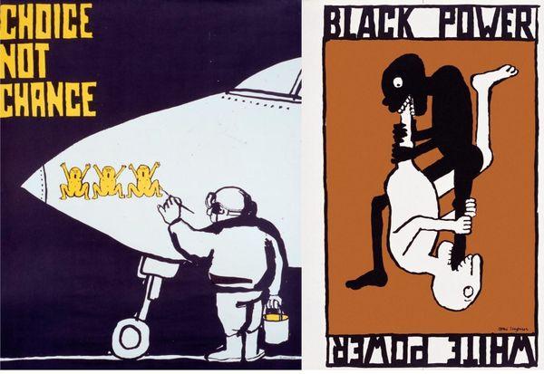 """Affiches exposées au musée Tomi Ungerer de Strasbourg. """"Choice Not Chance"""", affiche contre la guerre du Vietnam. """"Black Power / White Power"""", Affiche contre le ségrégationnisme racial"""