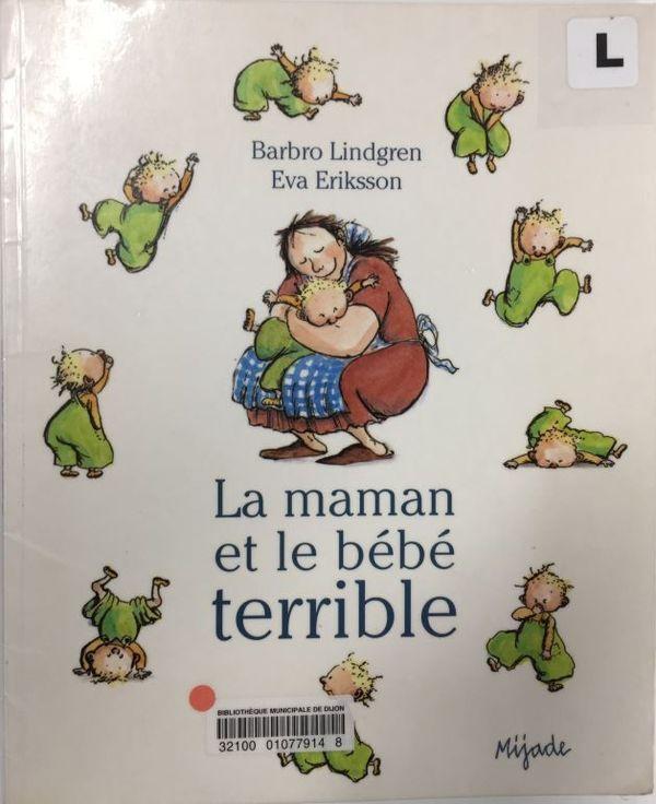 La maman et le bébé terrible de Barbro Lindgren et Eva Eriksson