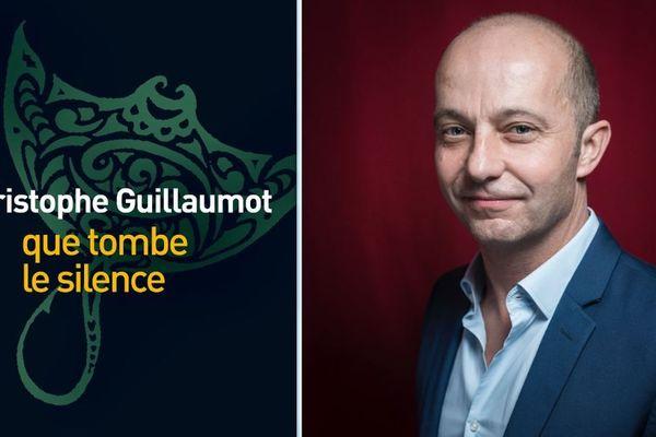 """Le nouveau roman de Christophe Guillaumot """"que tombe le silence"""""""