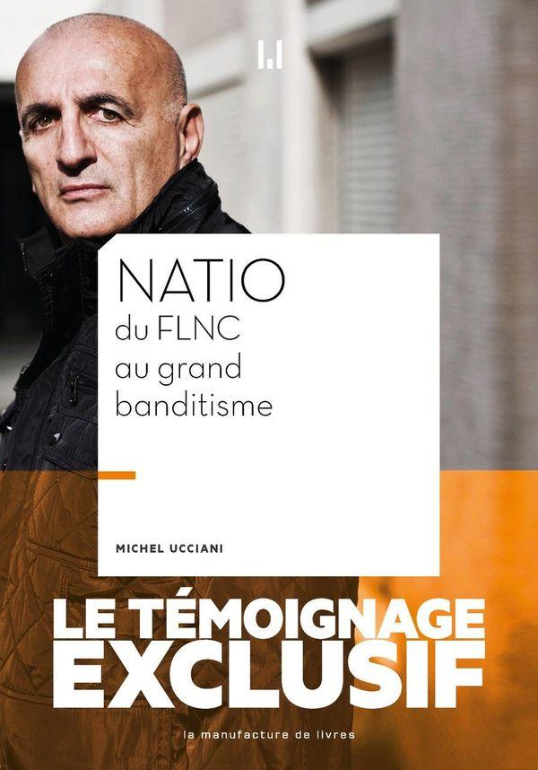 Natio, du FLNC au grand banditisme, de Michel Ucciani