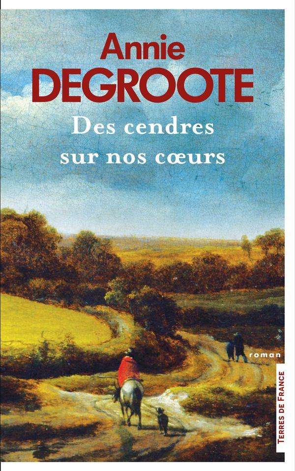 """Couverture """"Des cendres sur nos cœurs"""" - Peinture: Bridgeman Images - Les Presse de la Cité, 21 euros."""