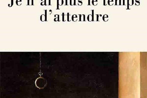 """""""Je n'ai plus le temps d'attendre"""", Jean Louis Fournier."""