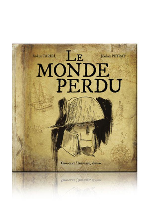 Le monde perdu de Adèle Tariel et Jérome Peyrat
