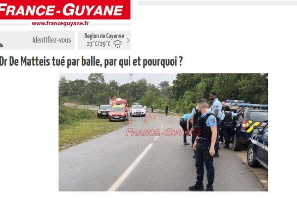 Le journal France Guyane a annoncé la mort par balle de Bruno de Matteis.