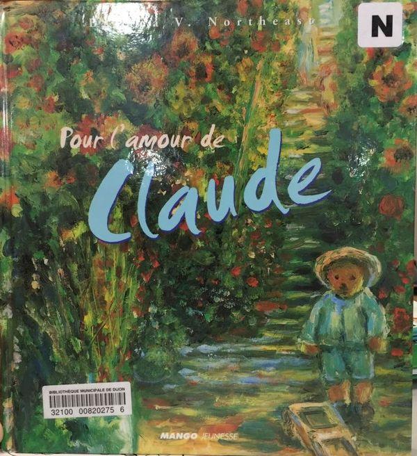 Pour l'amour de Claude de Brenda V. Northeast