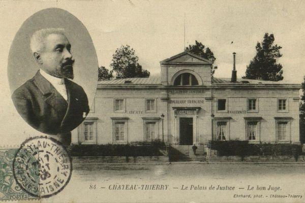 Le palais de justice de Château-Thierry et le juge Magnaud en médaillon.