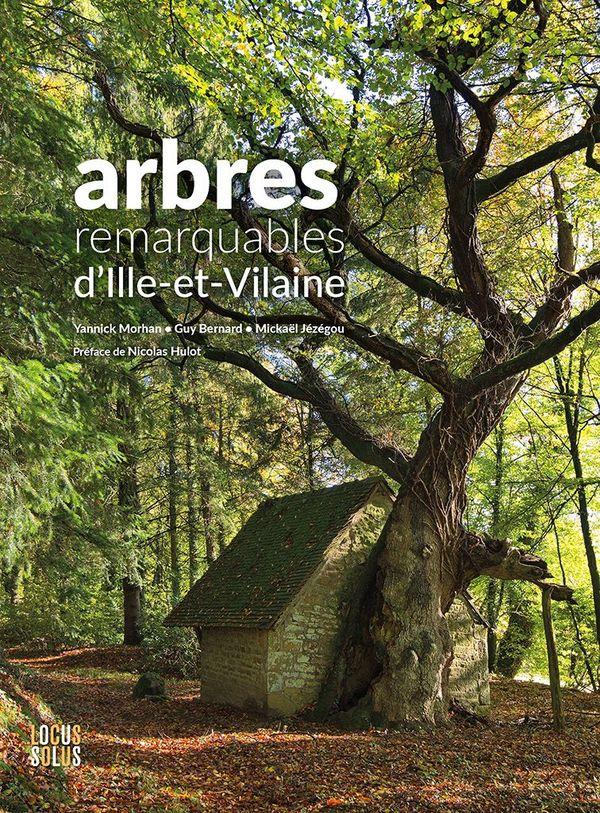Les arbres remarquables d'Ille-et-Vilaine : le dernier ouvrage de Yannick Jézégou.