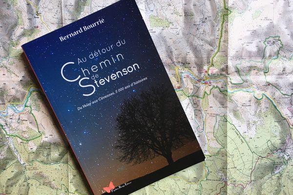 Paru cet automne, le livre de Bernard Bourrié explore l'Histoire et les grandes figures qui émaillent les territoires du chemin de Stevenson.