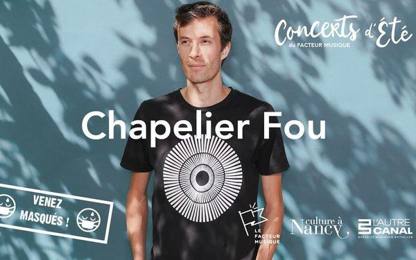 Chapelier Fou en concert au Parc Sainte-Marie à Nancy le 19 juillet