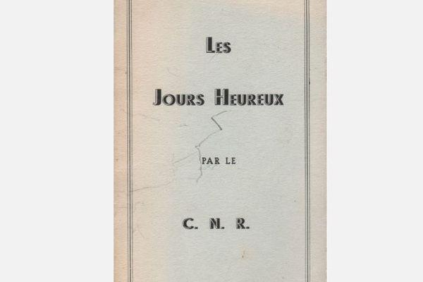 """""""Les jours Heureux"""", le programme d'action de la résistance, adopté le 15 mars 1944"""