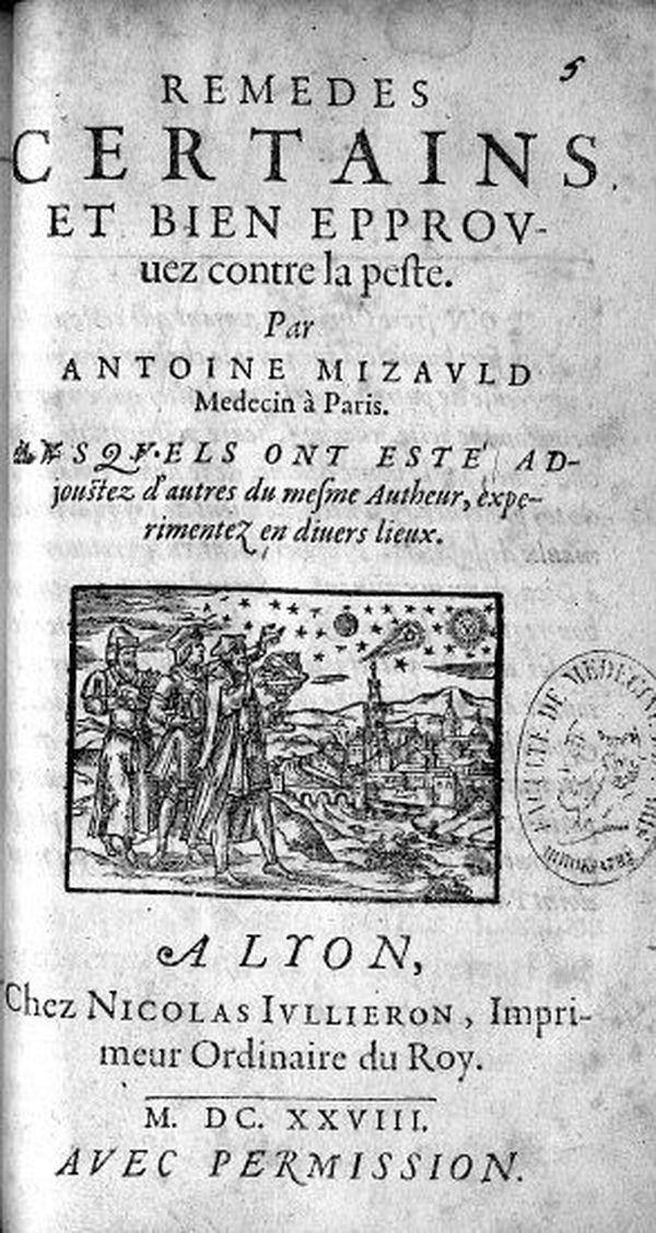 """""""Remèdes certains et bien éprouvés contre la peste"""" : manuel de 1628."""
