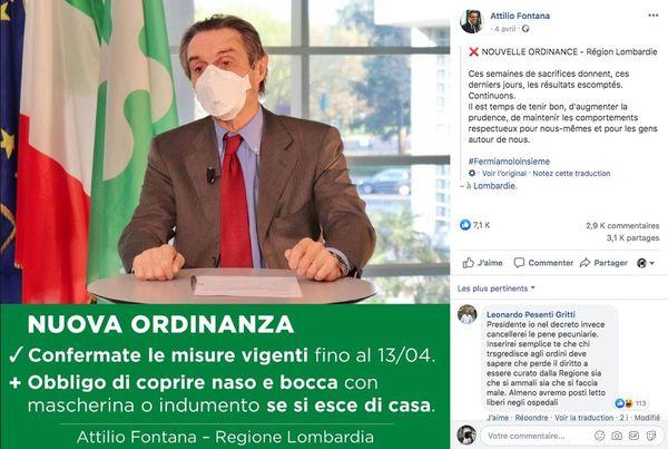 Dans un message adressé sur Facebook, le président de la région de Lombardie, Attilio Fontana, a décidé de prolonger le confinement jusqu'au 13 avril. Une nouvelle ordonnance oblige désormais toute personne à se protéger le nez et la bouche lors des sorties, au moyen d'un masque ou d'un foulard.