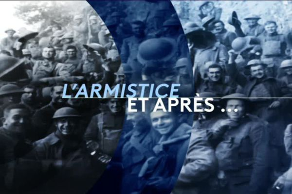 Emission spéciale 1918, la fin des combats samedi 15h10 sur france 3