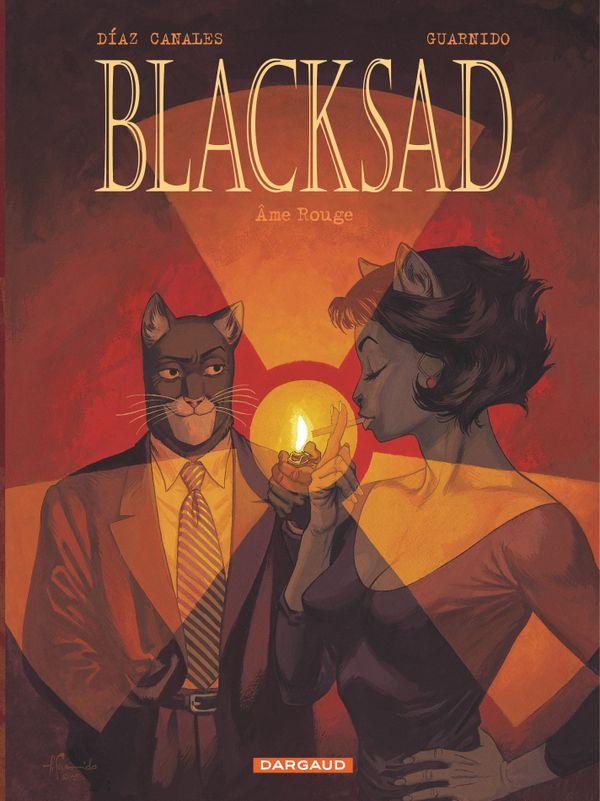 Blacksad - Tome 3 Âme rouge Juan Diaz Canales (Scénario)Juanjo Guarnido (Dessin)