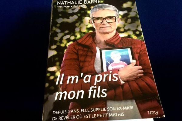 Avec le livre écrit avec Franck Bodreau, Nathalie Barré veut tourner la page du procès de son ex-mari.