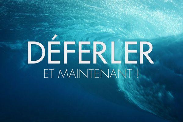 DÉFERLER et maintenant ! Un film de Laurent Cadoret avec Marine Barnérias pour France Télévisions