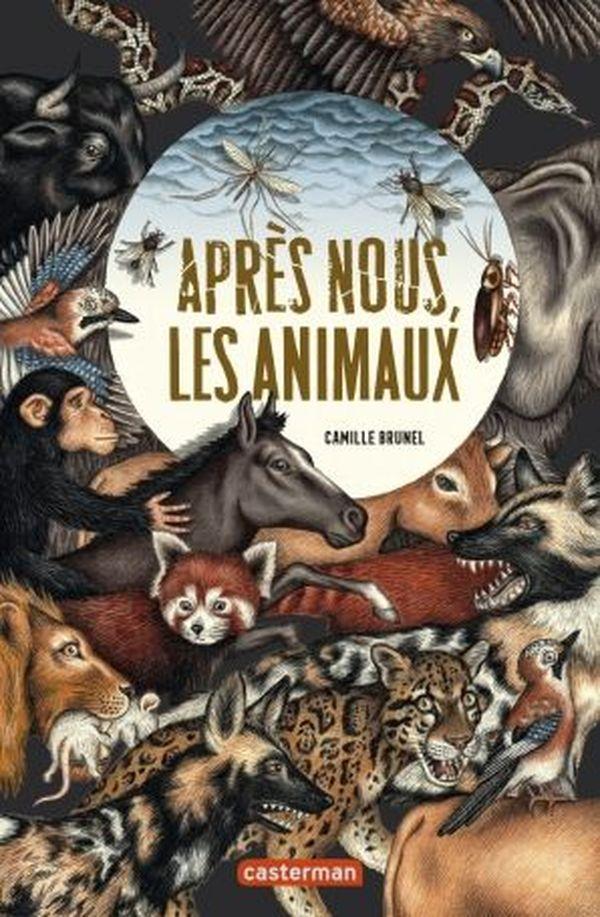Après nous, les animaux de Camille Brunel