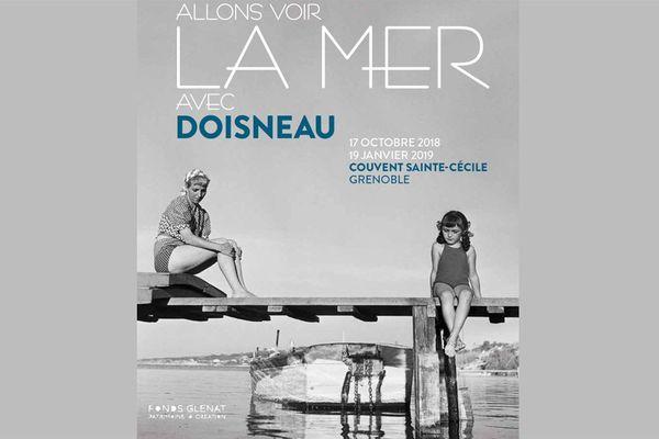 """Exposition """"Allons voir la mer avec Doisneau"""" au Couvent Sainte-Cécile à Grenoble du 17 octobre 2018 au 19 janvier 2019"""