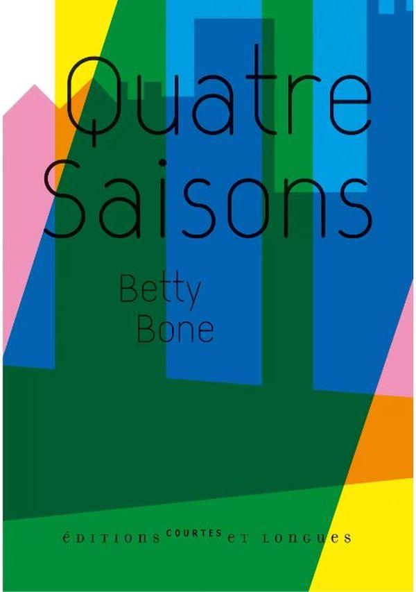 Quatre saisons de Betty Bone