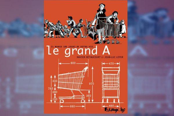 """Couverture de la bande-dessinée """"Le Grand A"""""""