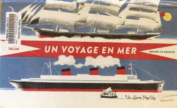 Un voyage en mer de Gérard Lo Monaco