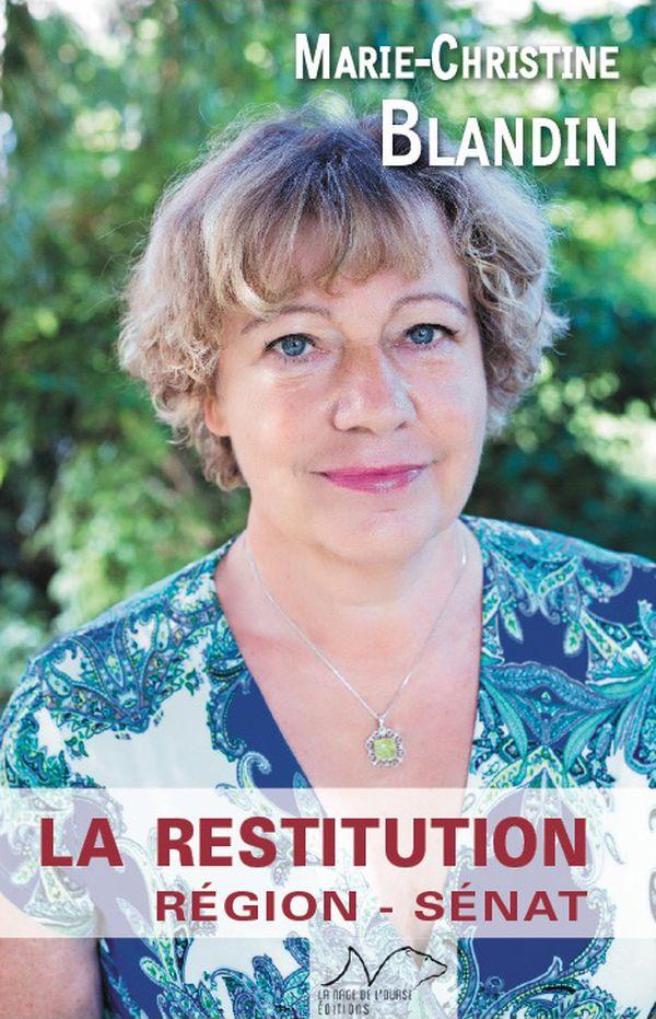 """La Restitution"", de Marie-Christine Blandin"