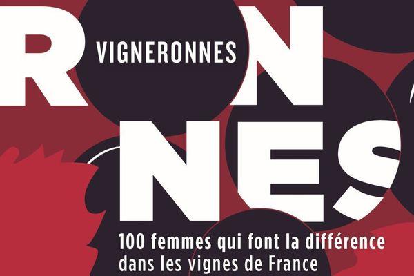 """Sandrine Goeyvaerts a écrit """"Vigneronnes – 100 femmes qui font la différence dans les vignes de France"""""""