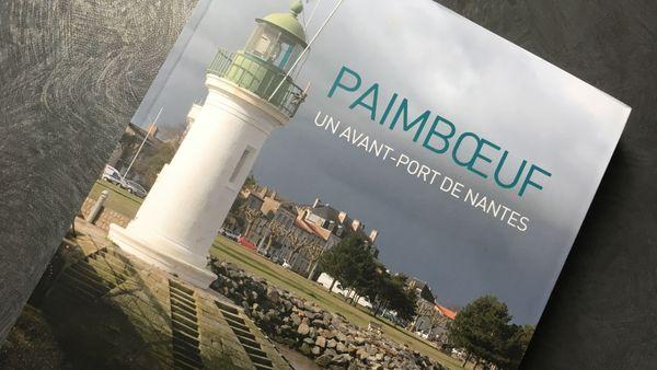Paimboeuf, un avant-port de Nantes, éditions l'Inventaire, 22 euros