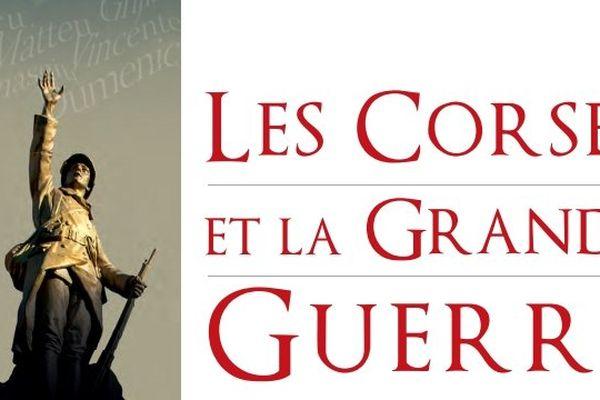 A l'occasion du centenaire de 14-18, le Musée de la Corse met en lumière les témoins et acteurs insulaires de la Grande Guerre