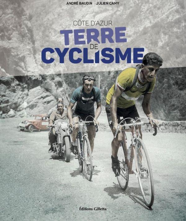 """""""La Côte d'Azur et le cyclisme"""" est édité chez Gilletta, maison d'édition de Nice."""