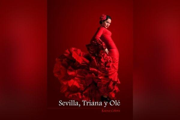 Sevilla, Triana y Olé