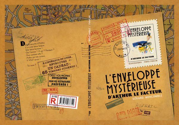 L'enveloppe mystérieuse d'Arthur le facteur de Gérard Moncomble, illustré par Pawel Pawlak