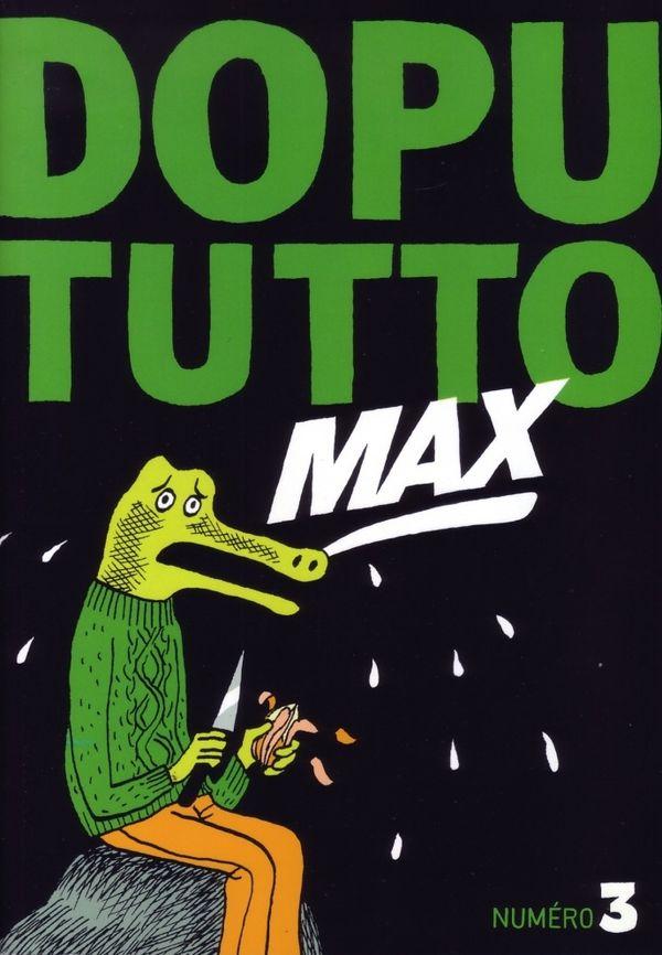 Dopututto est un fanzine édité chez Misma au Fauga