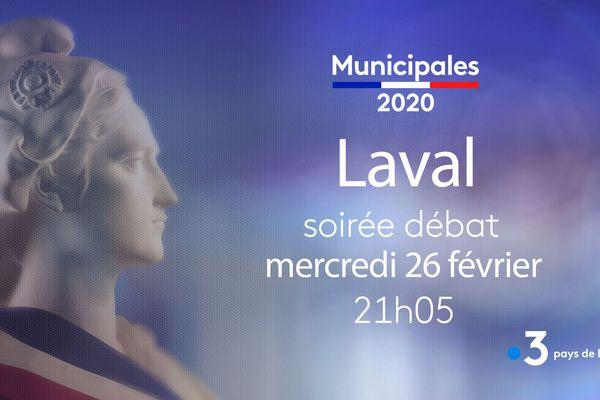 Municipales 2020, notre débat depuis Laval, le 26 février 2020