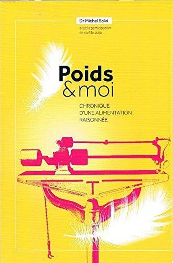 Poids et moi, l'ouvrage du Docteur Michel Salvi