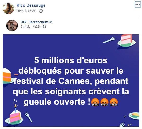"""""""5 millions d'euros débloqués pour sauver le festival de Cannes, pendant que les soignants crèvent la gueule ouverte !"""", indique le message viral."""