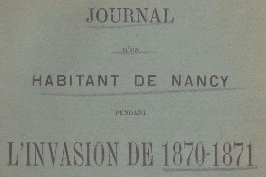 Nancy : sur Twitter, revivez la guerre de 1870 à travers le journal de Louis Lacroix, professeur d'histoire de l'époque