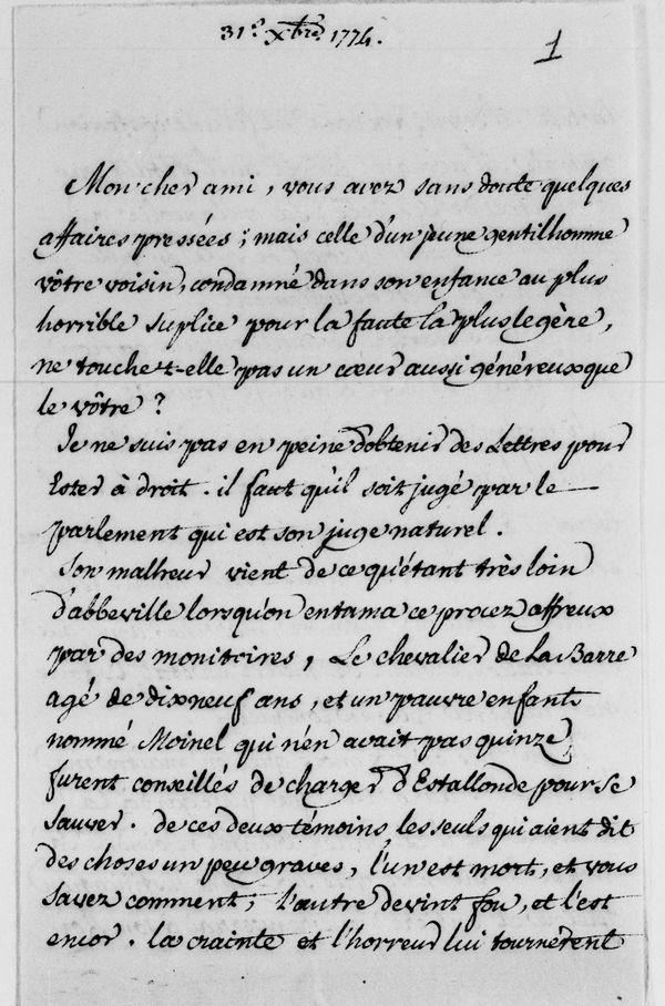 """Extrait d'une lettre de Voltaire à propos du """"procès affreux"""" et du """"plus horrible supplice"""" subi par le chevalier de La Barre, 1774."""