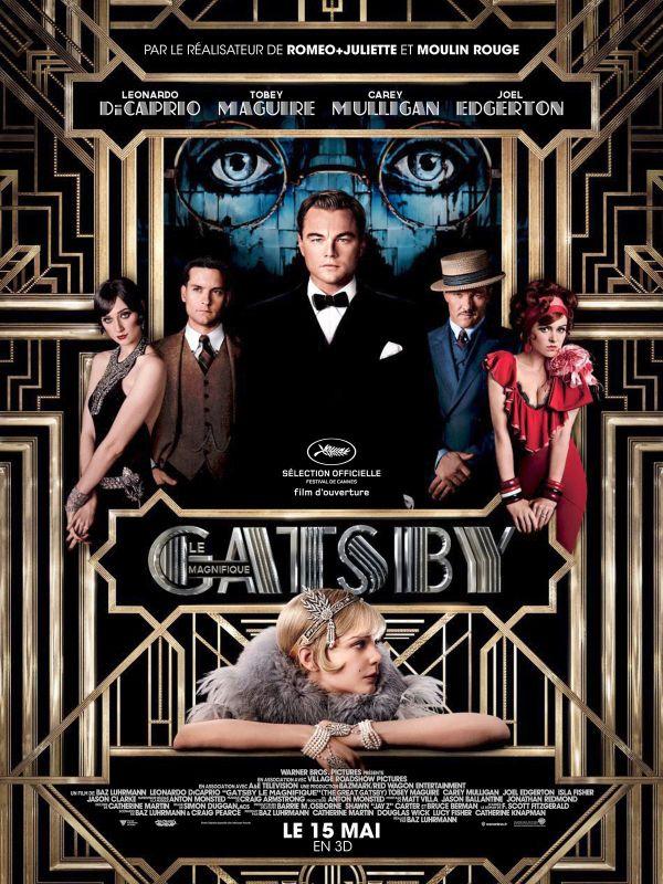 Affiche de Gatsby, l'adaptation du roman de Francis Scott Fitzgerald par Baz Lurhmann
